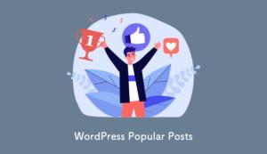 2021年版:WordPressで人気記事を表示する方法【WordPress Popular Posts】