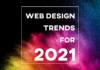 2021年に流行するWebデザインの最新トレンド12個まとめ