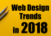 デザイナー必見!2018年のWebデザイン最新トレンドまとめ